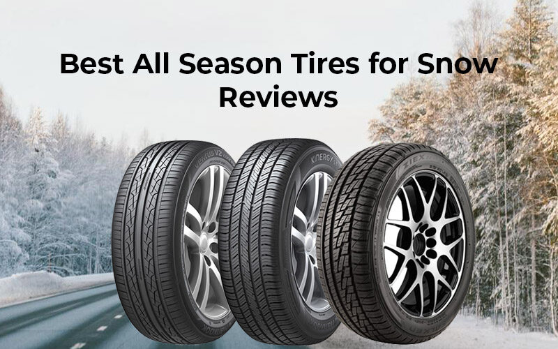 Best All Season Tires For Snow Review