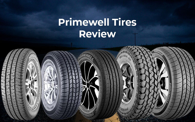Best Primewell Tires Review