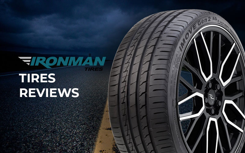 Ironman Tires Reviews