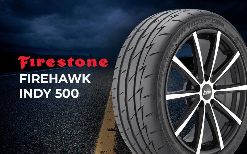 Firestone Firehawk Indy 500 Review